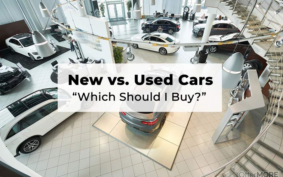 New vs. Used Cars:  Which Should I Buy?